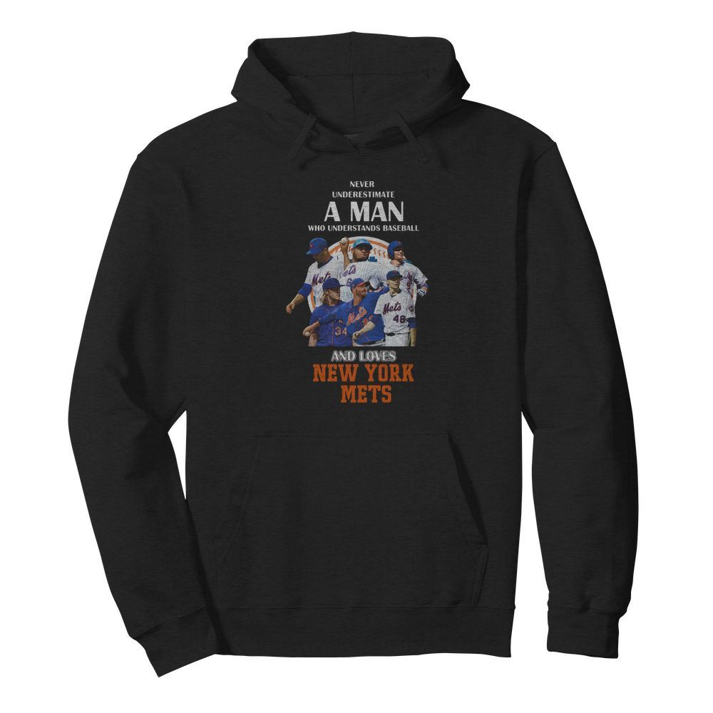 Never underestimate a man who understands baseball and loves new york mets baseball  Unisex Hoodie