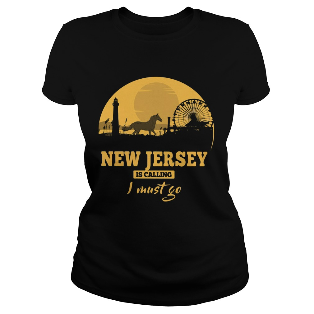 New jersey is calling I must go  Classic Ladies
