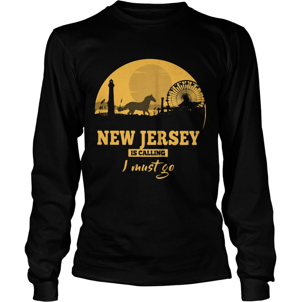 New jersey is calling I must go  Long Sleeve