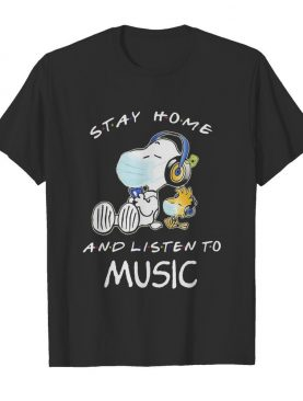 Snoopy wear mask stay home and listen to music covid-19 shirt