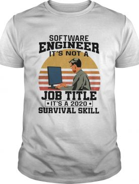 Software Engineering Its Not A Job Title Its A Classic shirt