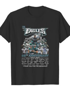 The Philadelphia Eagles 88th Anniversary 1933 2021 Thank You For The Memories Signatures shirt