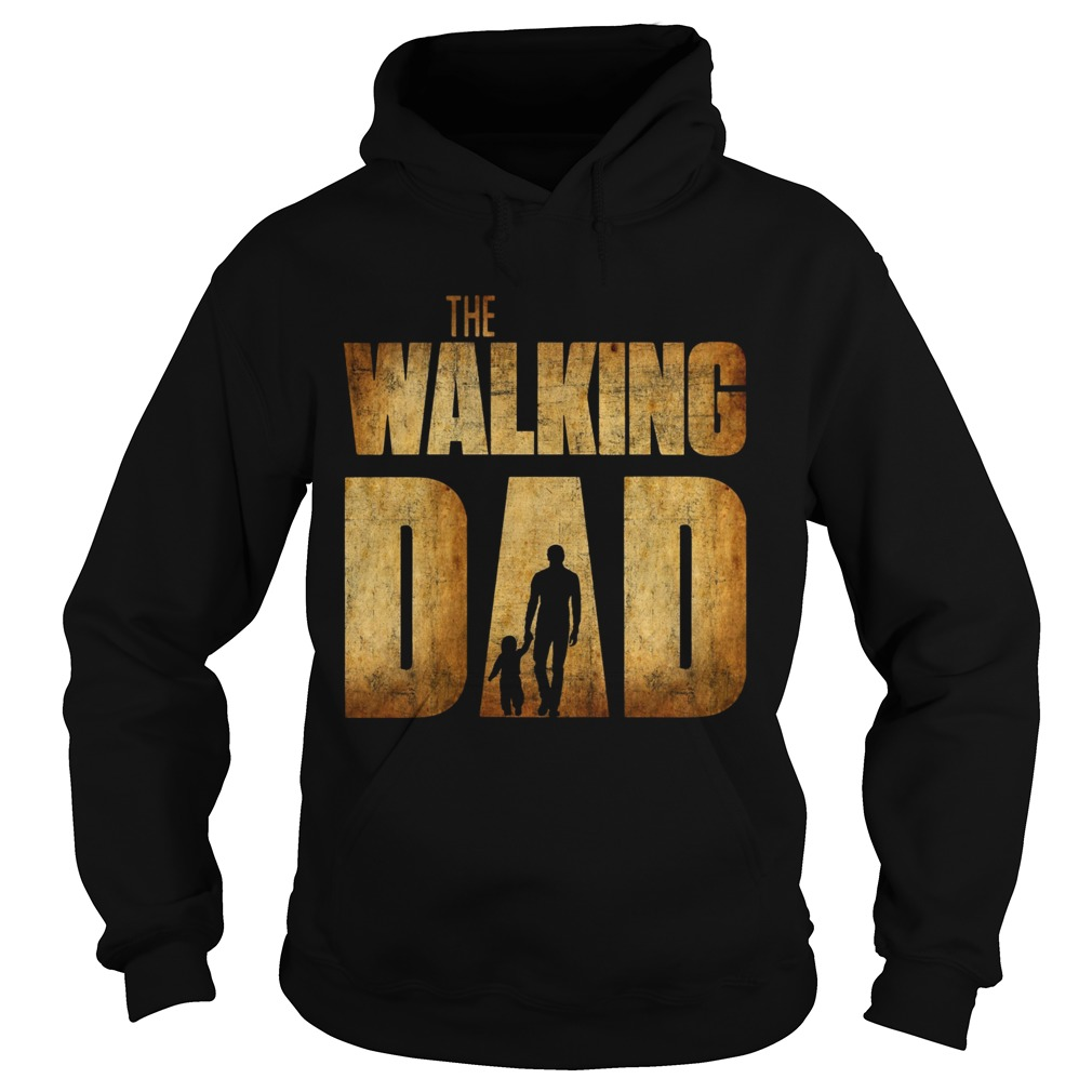 The Walking Dad Father Daughter Fathers Day  Hoodie