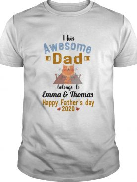 The awesome dad before to emma and thomas happy fathers day 2020 Cat shirt