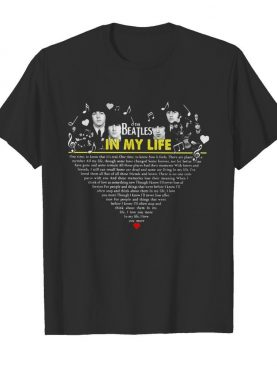 The beatles in my life heart shirt