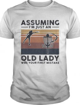 Volleyball assuming Im just an old lady was your first mistake vintage shirt