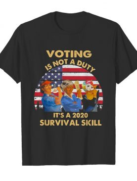 Voting is not a duty it's a 2020 survival skill american flag vintage shirt