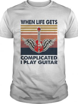 When life gets complicated I play guitar vintage shirt