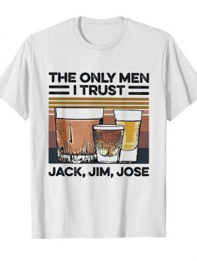 Wine the only men I trust jack jim jose vintage shirt