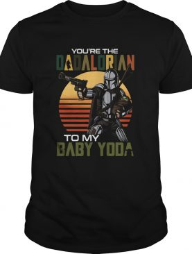 Youre The Dadalorian To My Baby Yoda Vintage shirt
