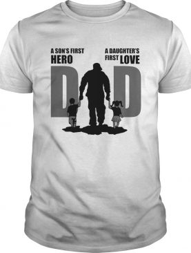 Army dad a son first hero a daughters first love fathers day shirt