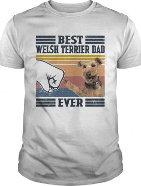 Best welsh terrier dad ever vintage shirt