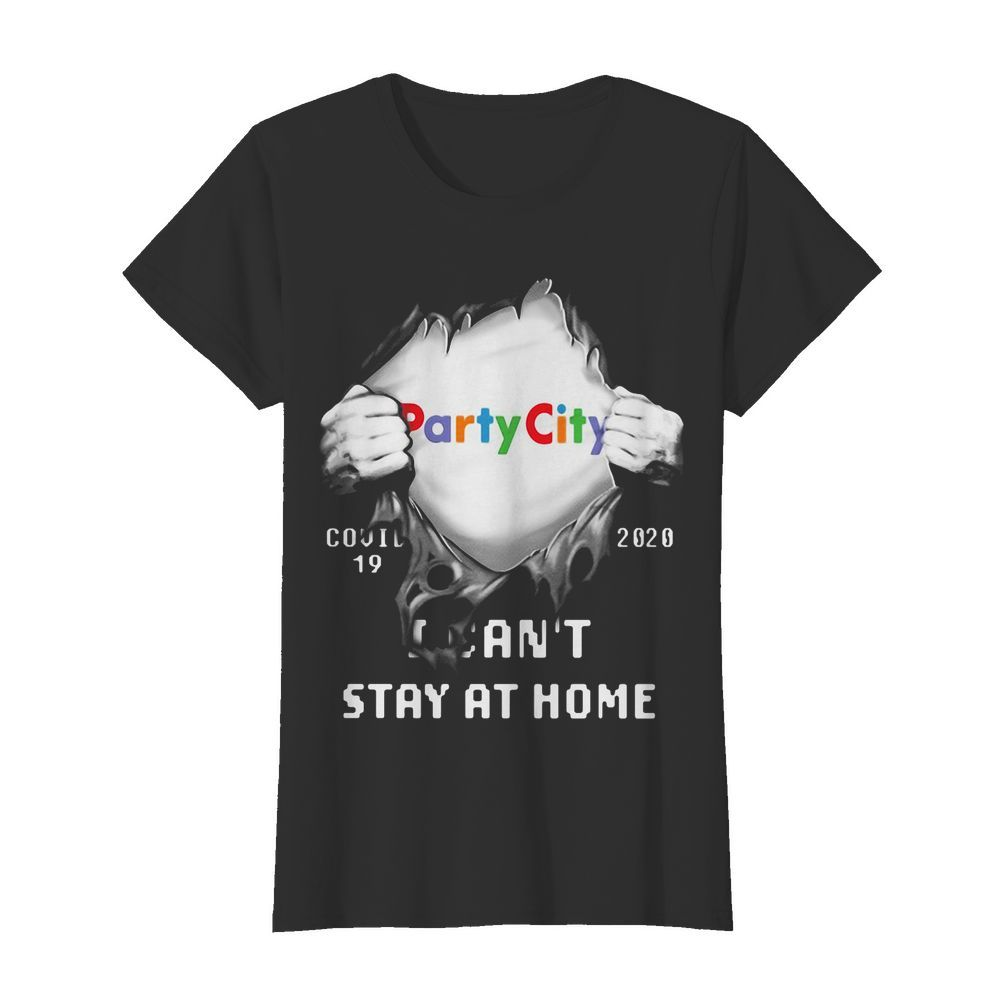 Blood insides party city covid-19 2020 I can't stay at home  Classic Women's T-shirt
