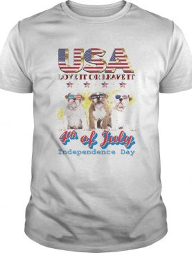 Bulldog usa love it or leave it 4th of july independence day american flag shirt