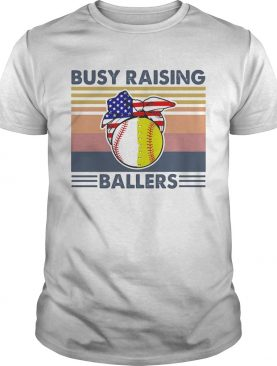 Busy raising ballers vintage retro American flag veteran Independence day shirt
