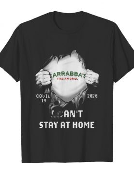 Carrabba's Italian Grill Covid-19 2020 I can't stay at home hand shirt