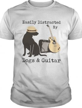 Easily Distracted By Guitar And Dogs shirt