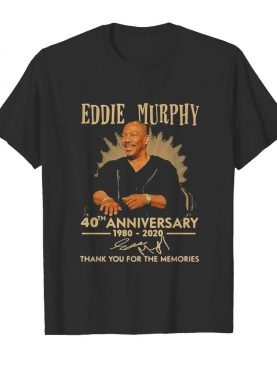 Eddie murphy 40th anniversary 1980 2020 thank you for the memories signature shirt