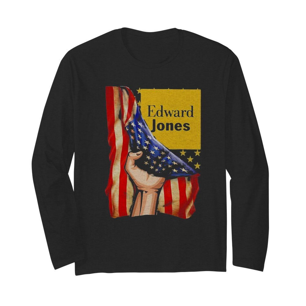 Edward jones american flag independence day  Long Sleeved T-shirt