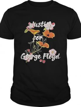 Flowers justice for george floyd shirt