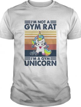Im Not A Gym Rat Im A Gym Unicorn shirt
