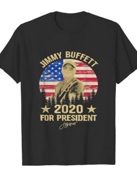 Jimmy buffett 2020 for president signature american flag independence day vintage shirt