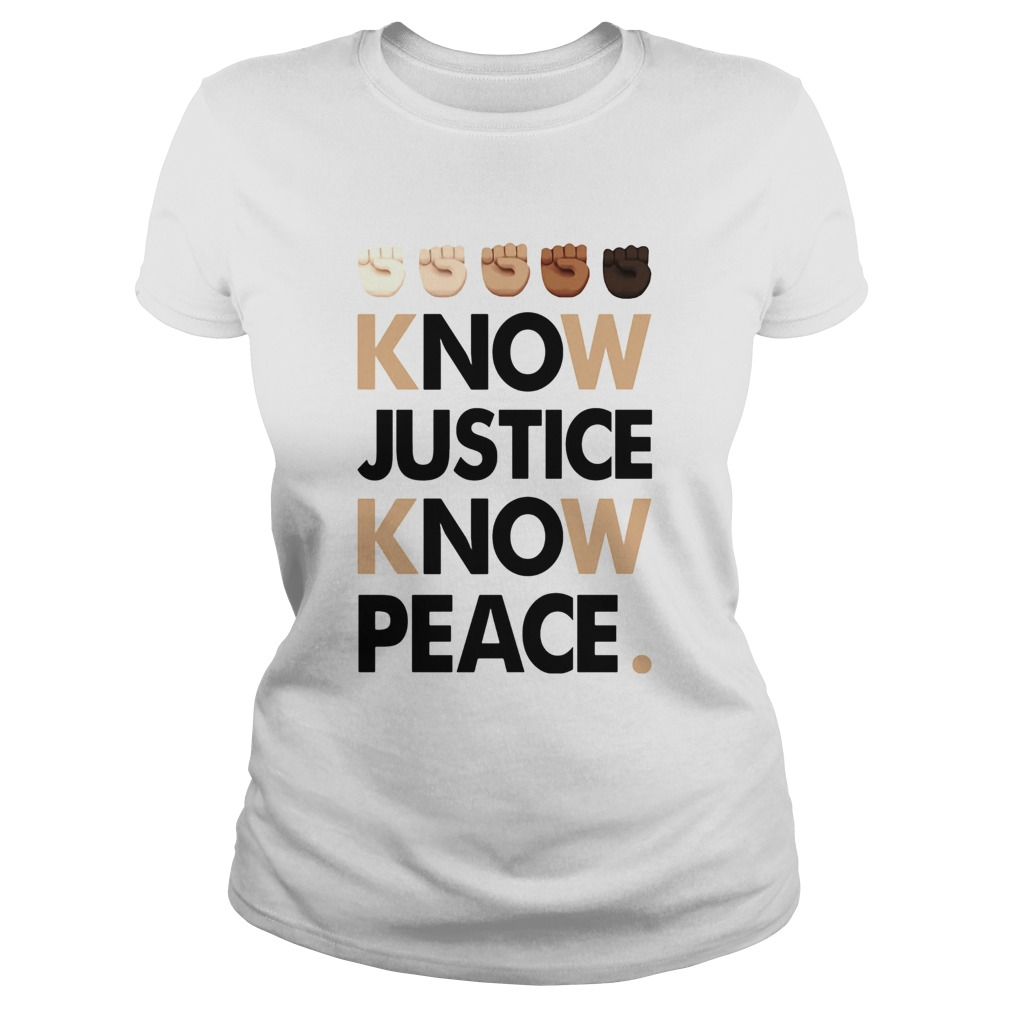 Juneteenth know justice know peace  Classic Ladies