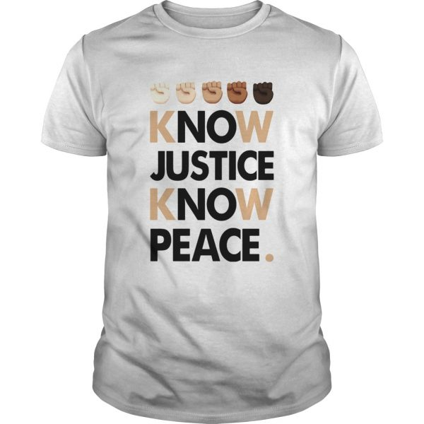 Juneteenth know justice know peace shirt