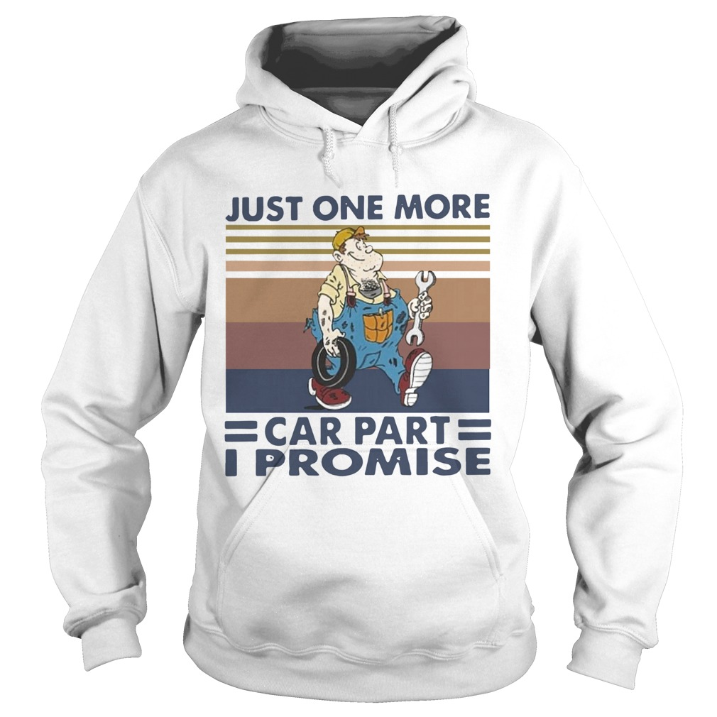 Just One More Car Part I Promise Vintage  Hoodie