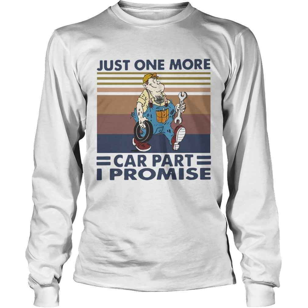 Just One More Car Part I Promise Vintage  Long Sleeve