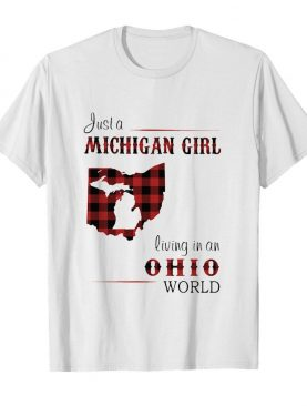 Just a michigan girl living in an ohio world map shirt