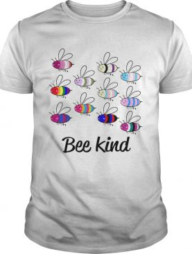 LGBT Bee Kind Gay Pride shirt
