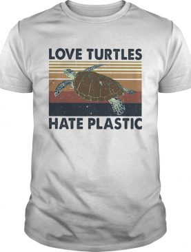 Love turtles hate plastic vintage retro shirt