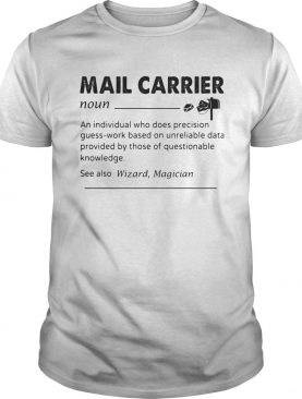 Mail carrier an individual who does precision guesswork based on unreliable data provided by those