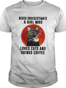 Never Underestimate A Girl Who Loves Cats And Drinks Coffee Moon shirt