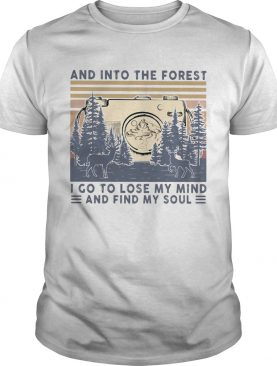 Photographer and into the forest I go to lose my mind and find my soul vintage shirt