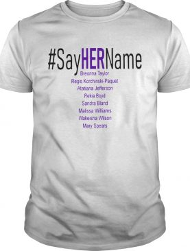 Sayhername Breonna Taylor Mary Spears shirt