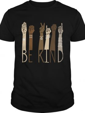 Strong Hand Be Kind shirt