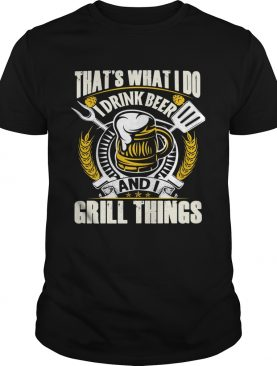 Thats what i do i drink beer and i know things stars shirt