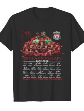 The liverpool 128th anniversary 1892 2020 thank you for the memories signatures shirt