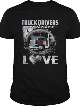 Truck drivers are the best love heart shirt