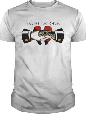 Trust no one heart shirt