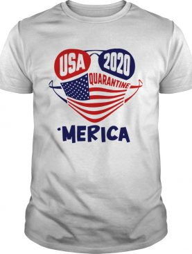 USA 2020 4th Of July Merica Quarantine shirt