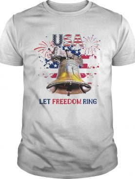 USA Let Freedom Ring 4th Of July American Flag shirt