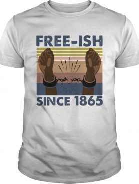 freeish since 1865 vintage shirt