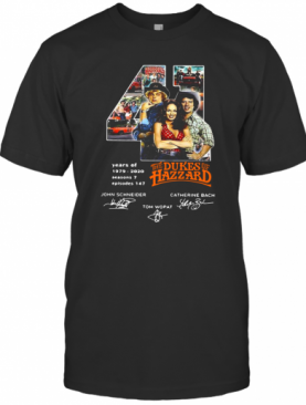 41 Years Of 1979 2020 The Dukes Of Hazzard Signatures T-Shirt