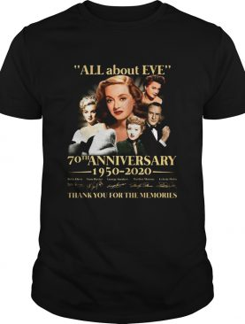 All About Eve 70th Anniversary 1950 2020 Thank You For The Memories Signature shirt