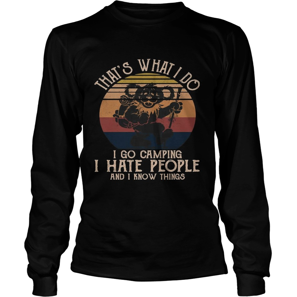Bear thats what i do i go camping i hate people and i know vintage retro  Long Sleeve