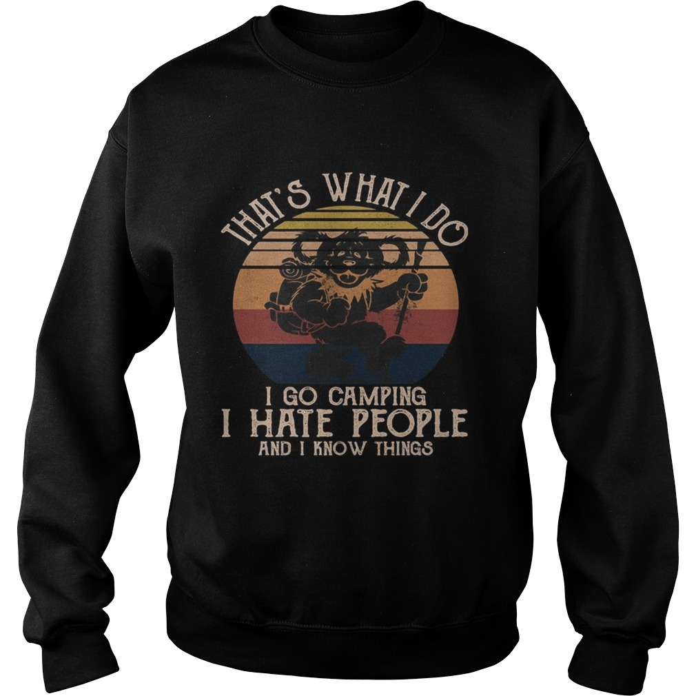 Bear thats what i do i go camping i hate people and i know vintage retro  Sweatshirt