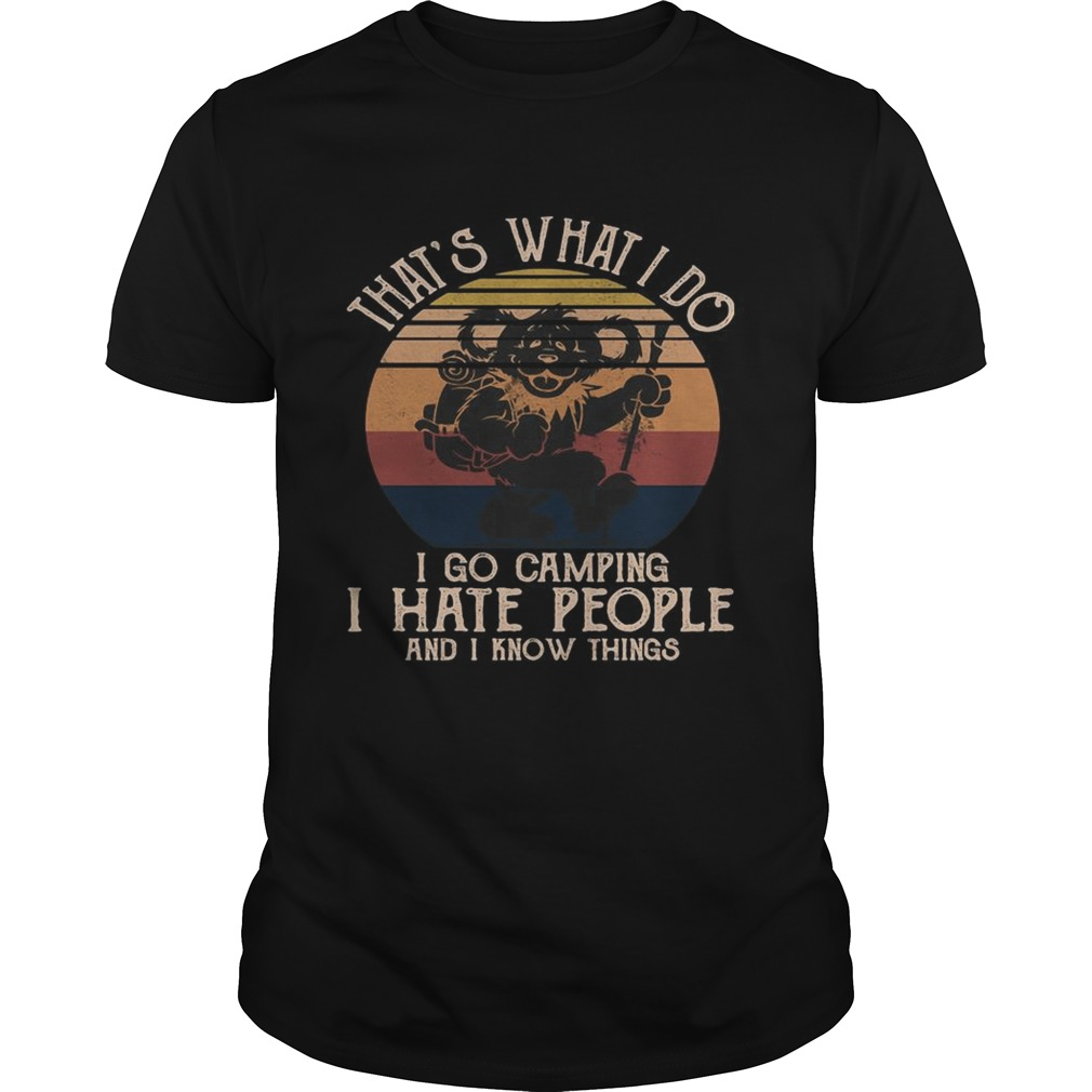 Bear thats what i do i go camping i hate people and i know vintage retro  Unisex
